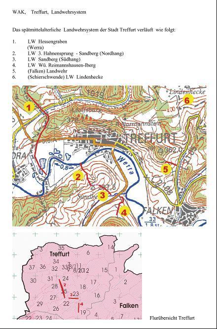 Das Umfeld der Stadt Treffurt war im Mittelalter von zahlreichen Landwehren umgeben. Im Westen verlief der Hessen- graben (1), nach Süden schlossen sich die Landwehren Am dritten Hahnensprung (2), Sandberg (3) und Iberg (4) an. Im Osten folgt der Landwehrabschnitt Falken (5), im Nordosten die Lindenhecke (6).